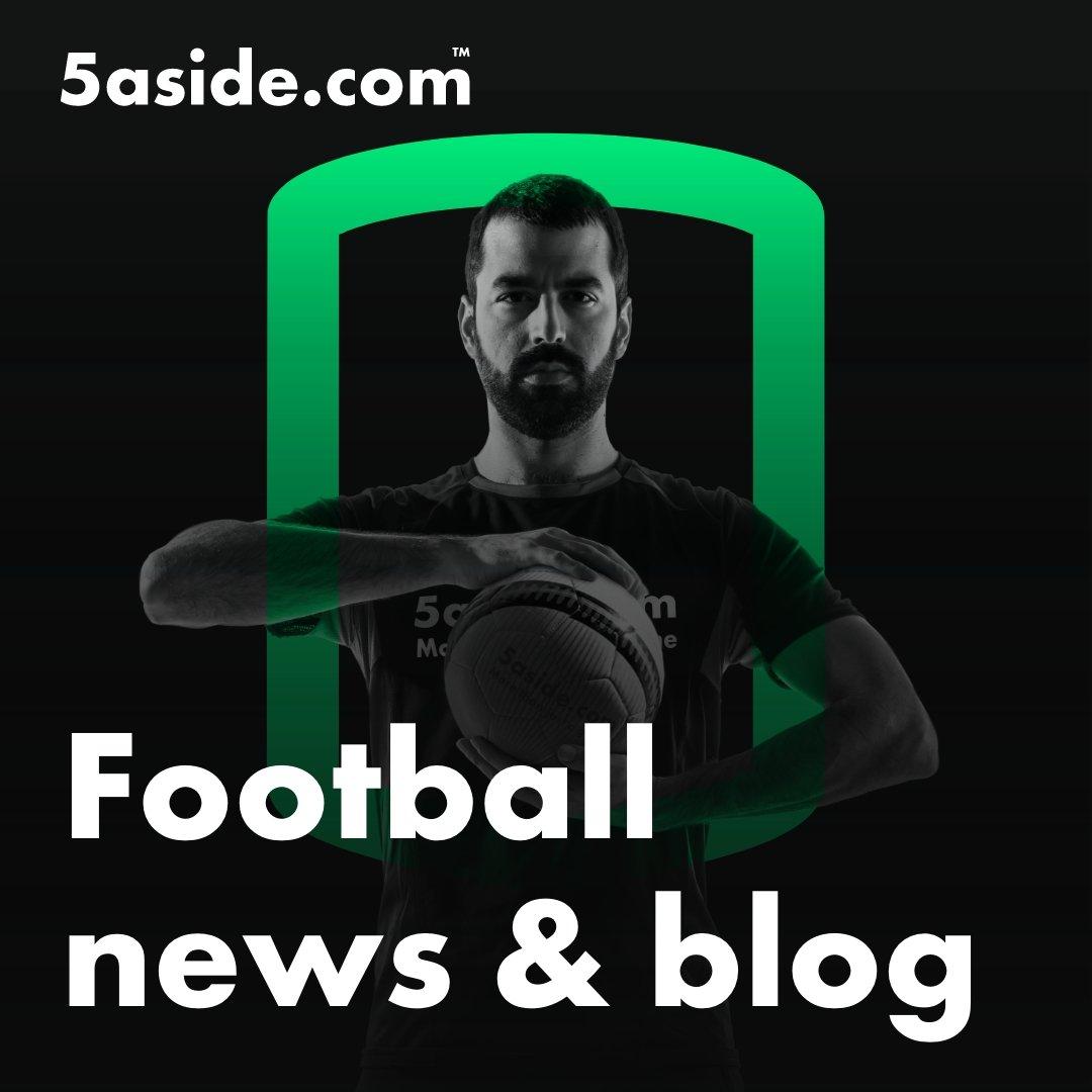Football news & blog - 5aside.com